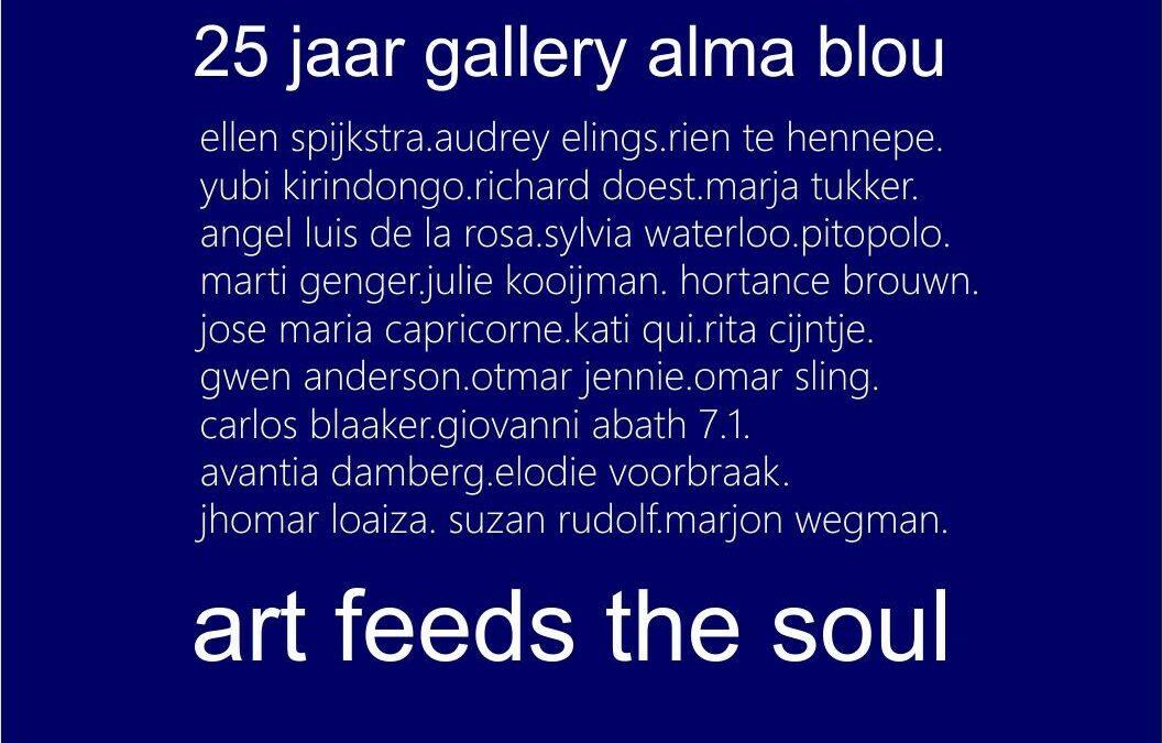 25th Anniversary Gallery Alma Blou